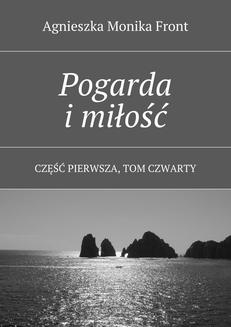 Pogarda i miłość. Tom 4 - ebook/epub