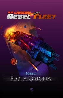 Rebel Fleet. Tom 2. Flota Oriona - ebook/epub