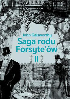 Saga rodu Forsyte`ów.Tom 2 - ebook/epub