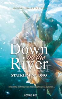 Down by the river - ebook/epub