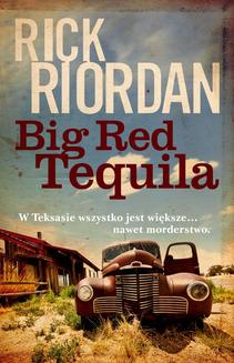 Big Red Tequila - ebook/epub