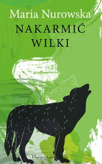 Nakarmić wilki - ebook/epub