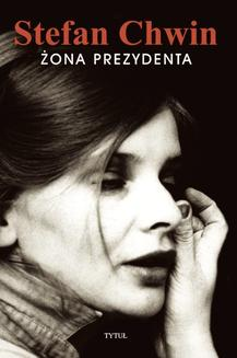 Żona prezydenta - ebook/epub
