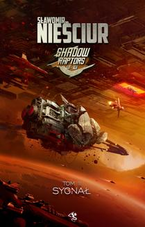 Shadow Raptors. Tom 2. Sygnał - ebook/epub