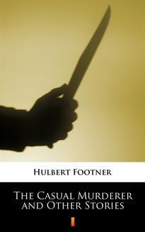 The Casual Murderer and Other Stories - ebook/epub