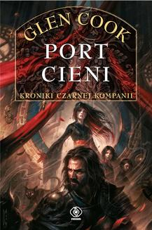 Czarna Kompania Tom 5: Port Cieni - ebook/epub