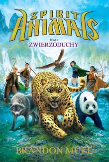 Spirit Animals. Tom I. Zwierzoduchy - ebook/epub