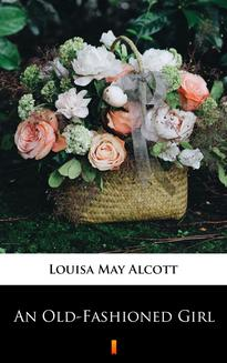 An Old-Fashioned Girl - ebook/epub