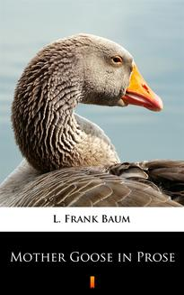 Mother Goose in Prose - ebook/epub