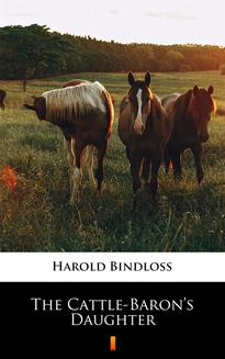 The Cattle-Baron's Daughter - ebook/epub