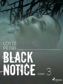 Black notice: część 3 - ebook/epub