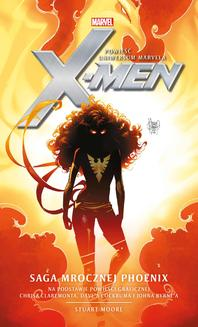 Marvel: X-Men. Saga Mrocznej Phoenix - ebook/epub