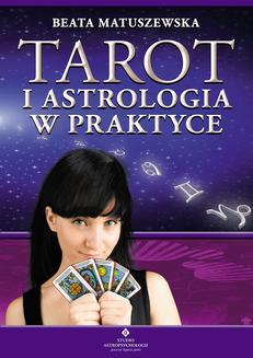 Tarot i astrologia w praktyce - ebook/epub