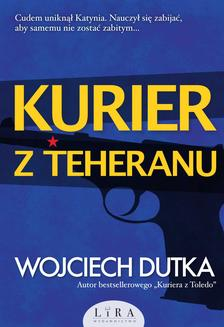 Kurier z Teheranu - ebook/epub