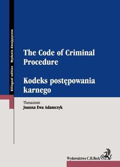 Kodeks postępowania karnego. The Code of Criminal Procedure - ebook/pdf