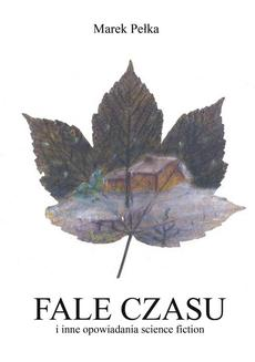 Fale czasu i inne opowiadania science fiction - ebook/epub