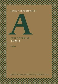 Prozy wybrane. Tom III - Miazga - ebook/epub