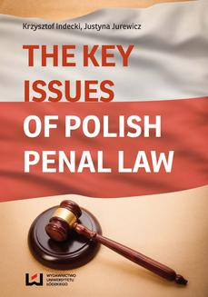 The Key Issues of Polish Penal Law - ebook/pdf