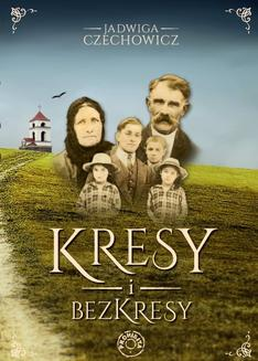 Kresy i bezkresy - ebook/epub