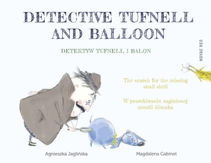 Detektyw Tufnell i Balon | Detective Tufnell and Balloon - ebook/epub