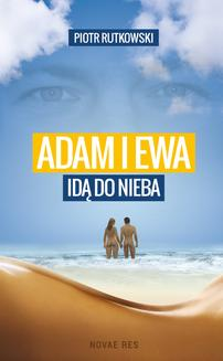 Adam i Ewa idą do Nieba - ebook/epub