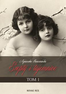 Szepty i tajemnice. Tom I - ebook/epub