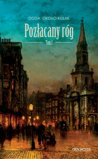 Pozłacany róg. Tom 1 - ebook/epub