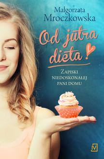 Od jutra dieta - ebook/epub