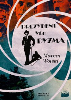 Prezydent von Dyzma - ebook/epub