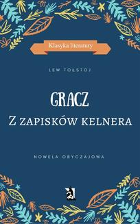 GRACZ. Z zapisków kelnera - ebook/epub