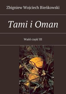 Tami i Oman. Tom III - ebook/epub