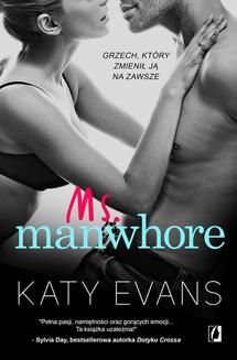 Manwhore. tom 3. Ms. Manwhore - ebook/epub