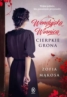 Wendyjska Winnica: Cierpkie grona - ebook/epub