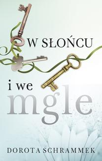 W słońcu i we mgle - ebook/epub