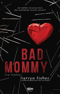 Bad Mommy. Zła Mama - ebook/epub