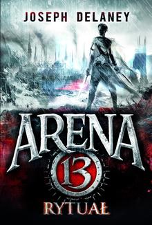 Arena 13. Rytuał - ebook/epub