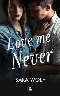 Love Me Never - ebook/epub