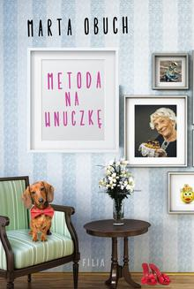 Metoda na wnuczkę - ebook/epub