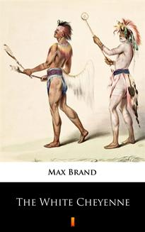 The White Cheyenne - ebook/epub