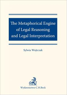 The Metaphorical Engine of Legal Reasoning and Legal Interpretation - ebook/pdf