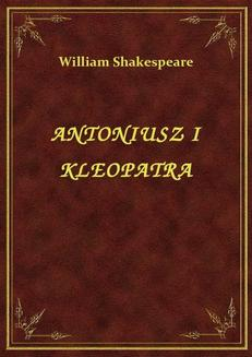 Antoniusz I Kleopatra - ebook/epub