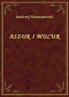 Aszur I Mucur - ebook/epub
