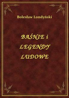 Baśnie I Legendy Ludowe - ebook/epub