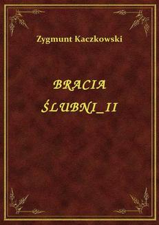 Bracia Ślubni II - ebook/epub