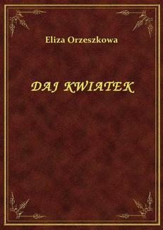 Daj Kwiatek - ebook/epub