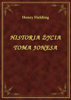 Historia Życia Toma Jonesa - ebook/epub