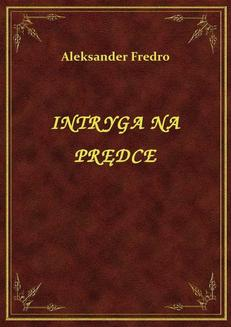 Intryga Na Prędce - ebook/epub