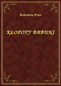 Kłopoty Babuni - ebook/epub