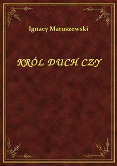 Król Duch Czy - ebook/epub