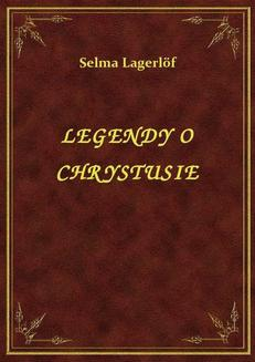 Legendy O Chrystusie - ebook/epub